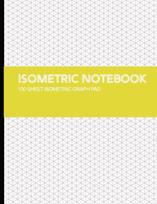 Isometric Notebook Isometric Graph Paper Notebook 1/4 Inch Distance