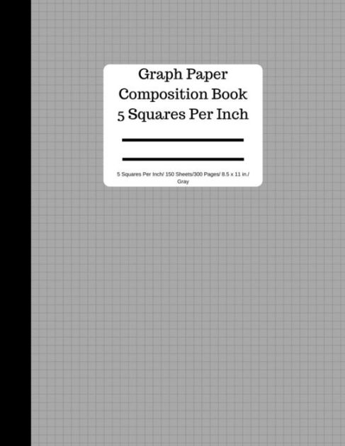 Graph Paper Composition Book 5 Square Per Inch/ 150 Sheets/ 85 x 11