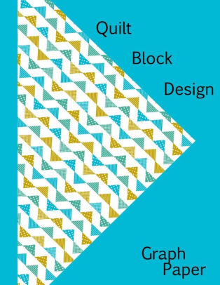Quilt Block Design Graph Paper by Journalin Time, Paperback Barnes