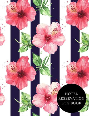 Hotel Reservation Log Book Hotel Reservations Organizer Guest House