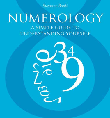 Numerology A Simple Guide to Understanding Yourself by Suzanne