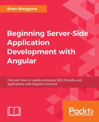 Beginning Server-Side Application Development with Angular Discover