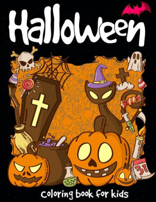 Halloween Coloring Book A Super Cute Halloween for Kids (Happy