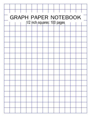 GRAPH PAPER NOTEBOOK 1/2 inch squares 100 pages Blank Quad Ruled
