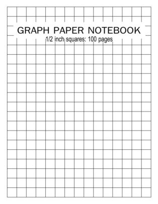 GRAPH PAPER NOTEBOOK 1/2 inch squares 100 pages Blank Quad Ruled - large square graph paper