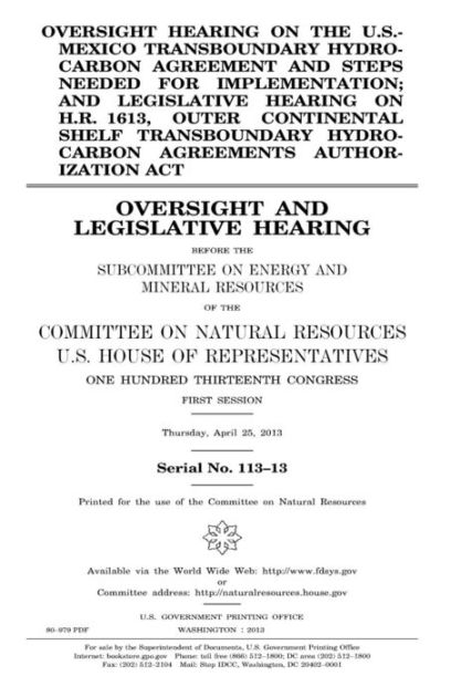 Oversight hearing on the US-Mexico Transboundary Hydrocarbon