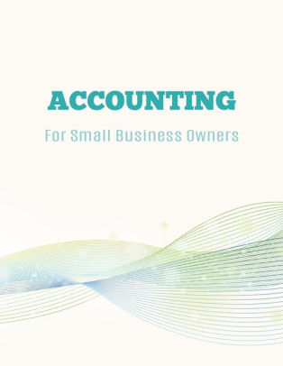 Accounting For Small Business Owners Accounts Journal  General