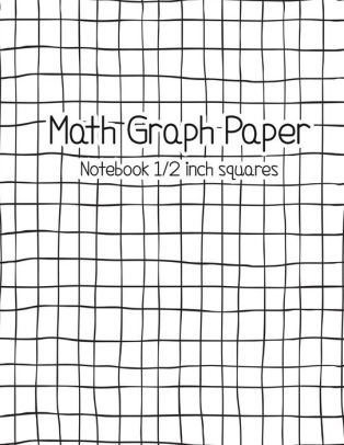 Math Graph Paper Notebook 1/2 inch squares Large (85\ - math graph paper
