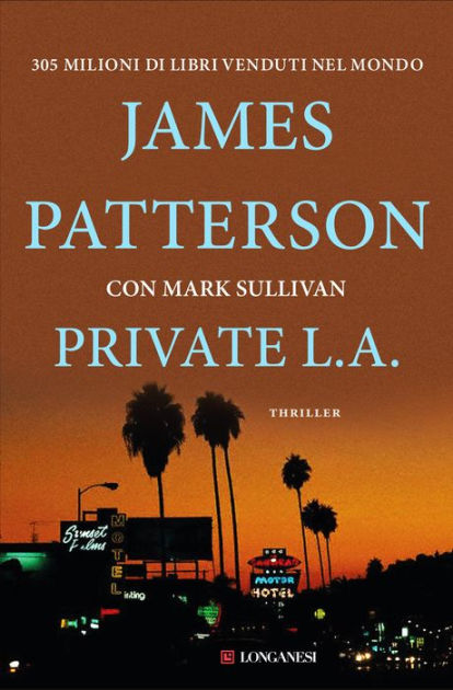 James Patterson Libros Private L.a.: Serie Private By James Patterson, Mark