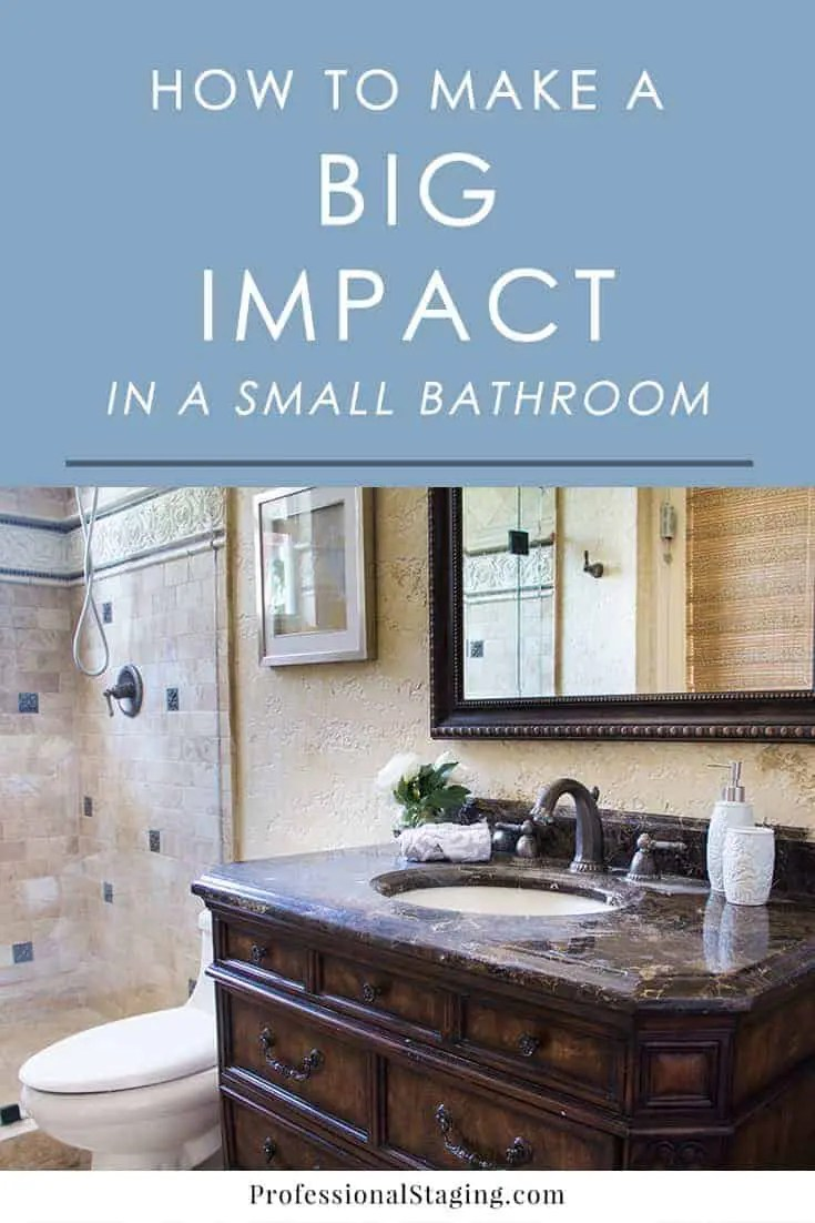How To Make A Big Impact In A Small Bathroom Mhm Professional Staging