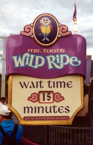 Mr. Toad\'s Wild Ride wait sign