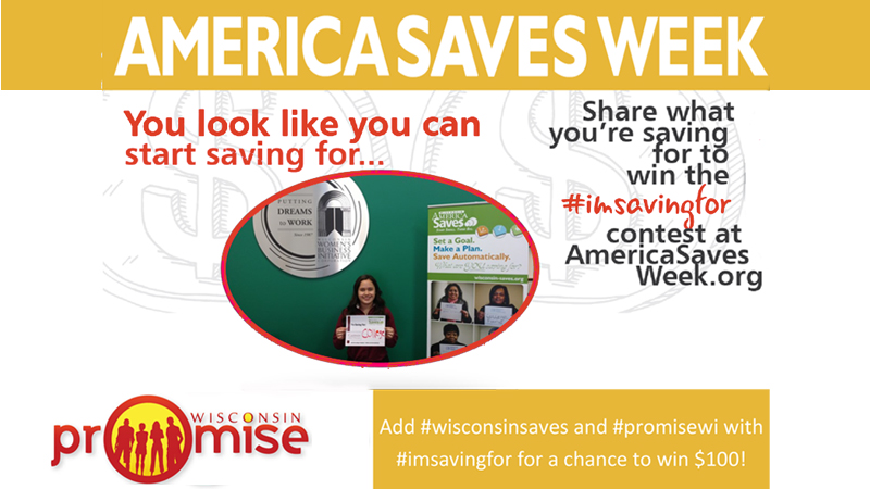 Saving a Little to Gain a Lot! Wisconsin Promise Joins America Saves - save a lot flyer