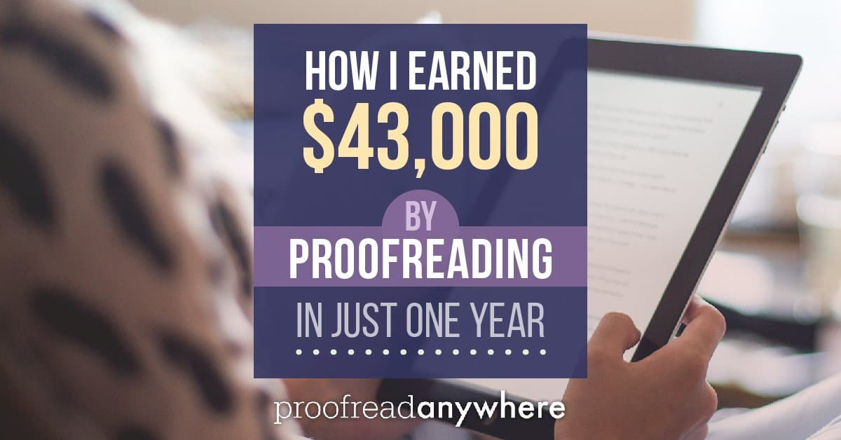 How I Earned $43,000 as a Proofreader in Just One Year - Proofread - help writing a resume