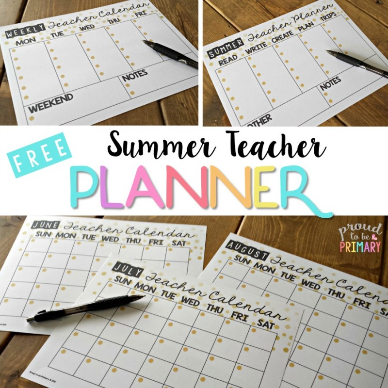 Summer Teacher Calendar Planner \u2013 Proud to be Primary