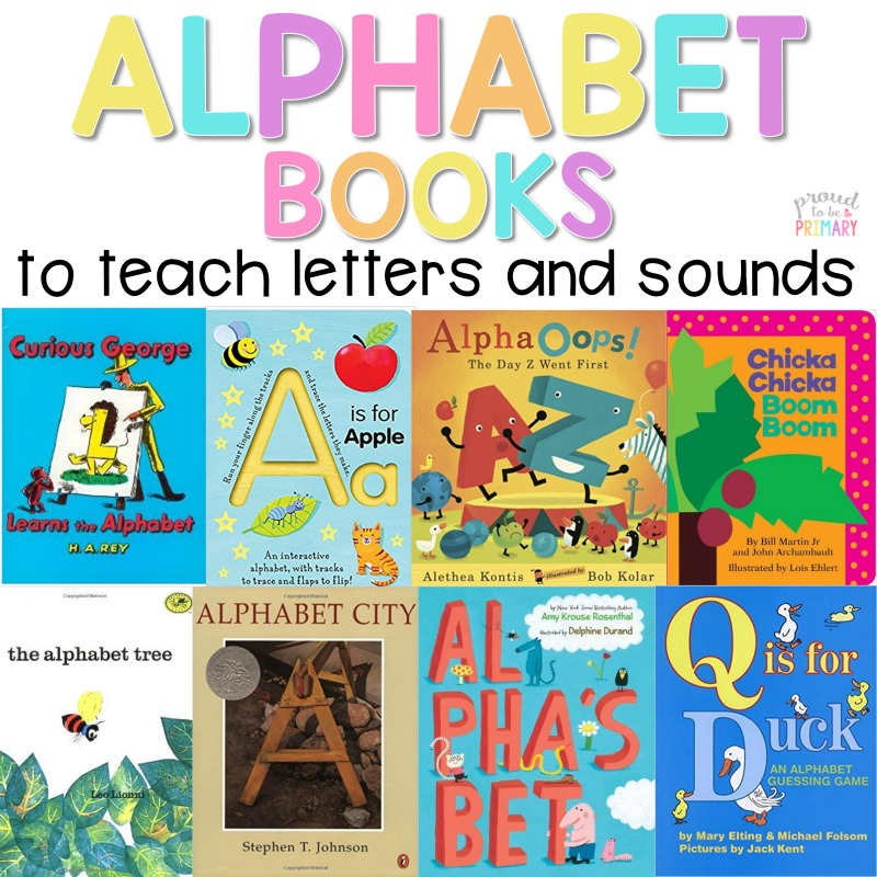 Alphabet Books The Best to Teach Letters and Sounds \u2013 Proud to be