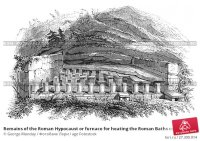 Remains of the Roman Hypocaust or furnace for heating the ...