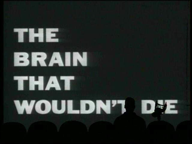 brain wouldn't die 1