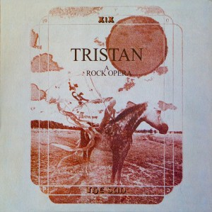 Tristan A Rock Opera cover Psychotron Discoveries