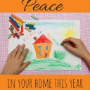 How to Have Peace in Your Home This Year