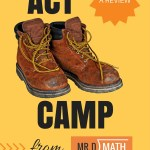 ACT Math Boot Camp from Mr. D Math: A Review