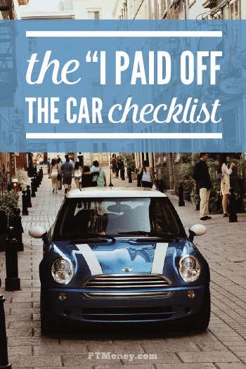 5 Things To Do After You Pay Off Your Car Loan | Part-Time Money