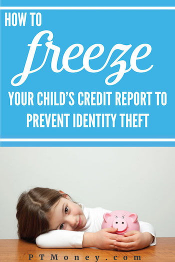 Placing a credit freeze on a child's credit report as early as possible will prevent child identity theft.