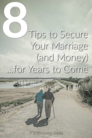 8 Tips to Secure Your Marriage (and Money) for Years to Come