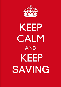 Keep Calm and Keep Saving Money