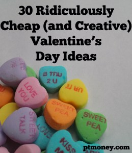 30 Ridiculously Cheap (and Creative) Valentine's Day Ideas