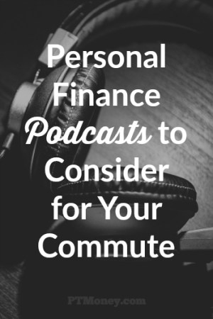 12 Personal Finance Podcasts to Consider for Your Commute