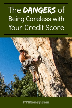 The Dangers of Being Careless with Your Credit Score