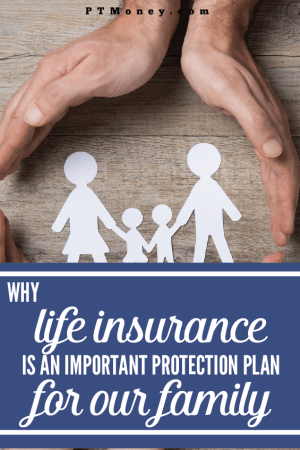 Why Life Insurance is an Important Protection Plan for Our Family