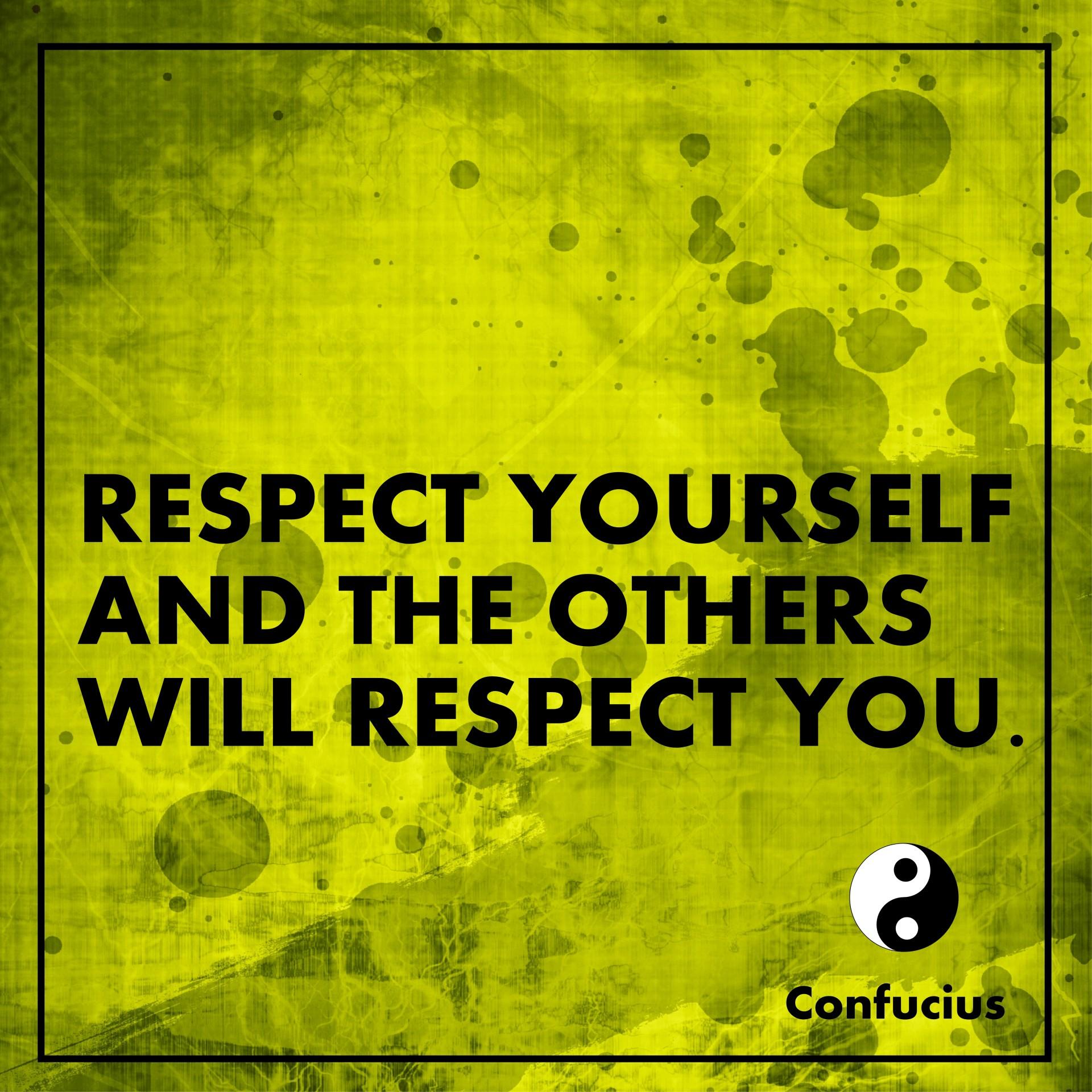 Quote Quote Wallpaper Respect Yourself Confucius Free Stock Photo Public