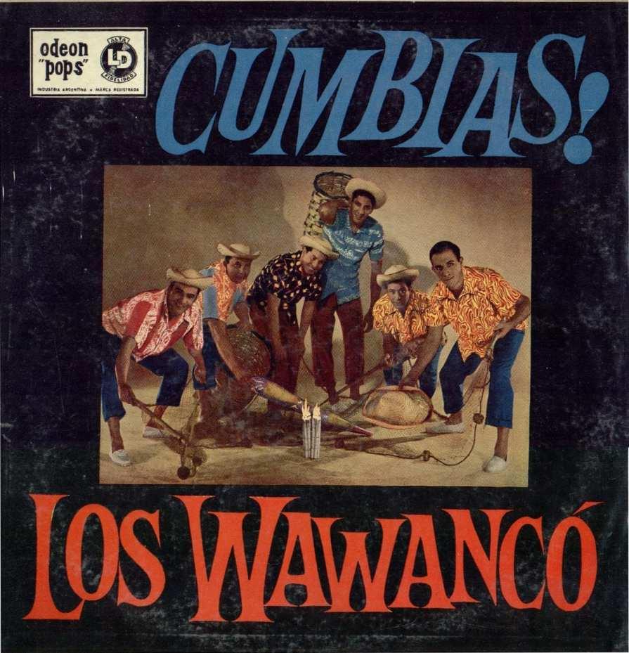 Los Wawanco - Cumbias A