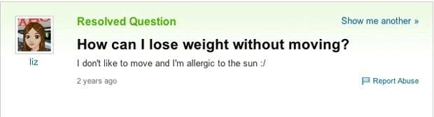 58208ece1e1ee - 21 Genuine 'Yahoo Answers' Questions That Will Make You Fear For Humanity's Future