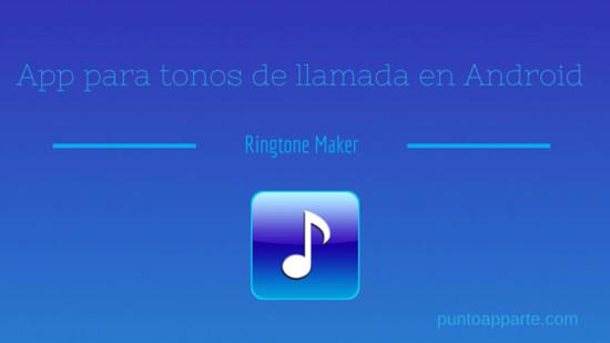 portada App para tonos de llamada en Android