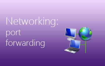 Configure Port Forwarding