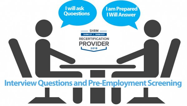 Interview Questions and Pre-Employment Screening What Every