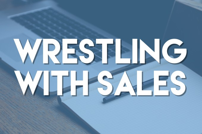 Wrestling with Sales