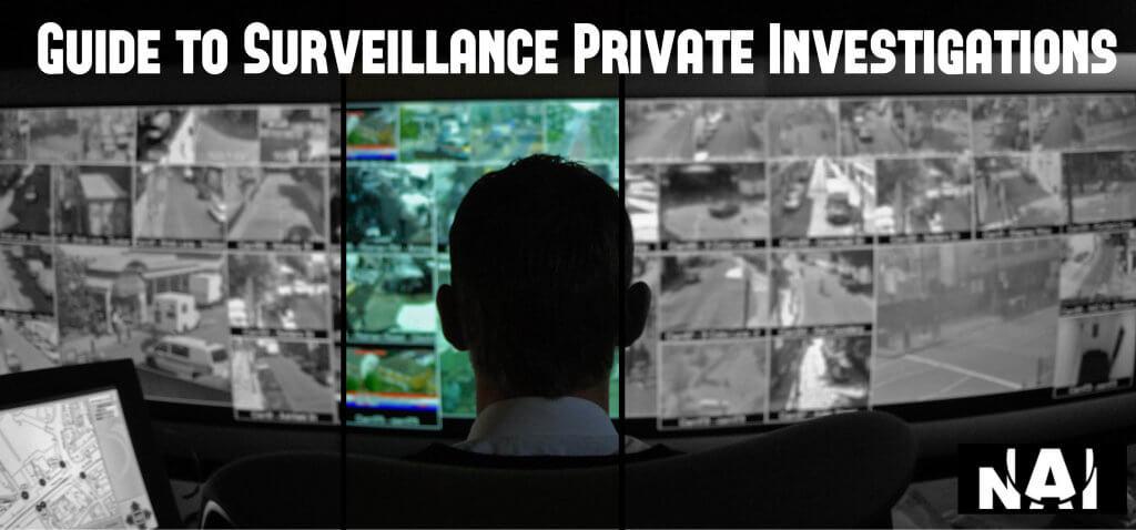 Guide to Surveillance Private Investigations NAI - surveillance investigator