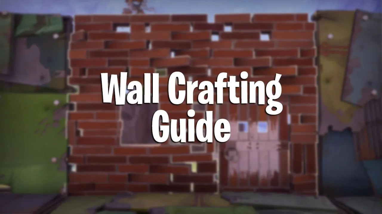 Window Wall Designs Fortnite Battle Royale Wall Designs Building Guide Pwrdown