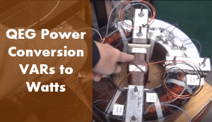 qeg-power-conversion-Vars-to-Watts-1 QEG 2016 Major Update! Where we are at with the QEG Project.