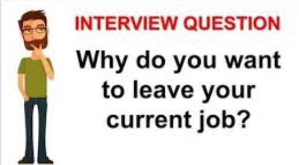 job interview reason for leaving question
