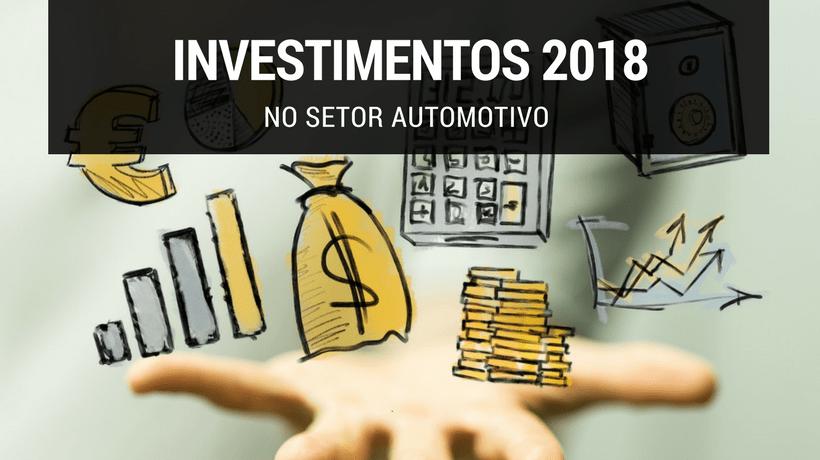 Investimentos setor automotivo