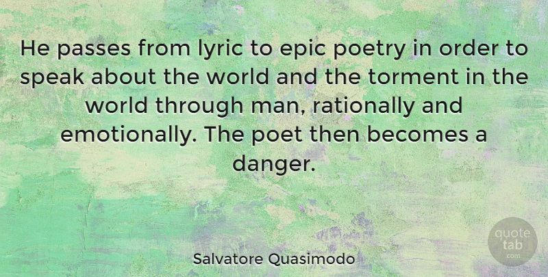 Salvatore Quasimodo He passes from lyric to epic poetry in order to