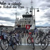 Oslo, a cidade do Nobel da Paz