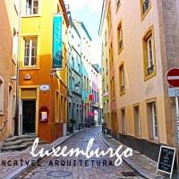 [8 ON 8] – a Incrível arquitetura de Luxemburgo