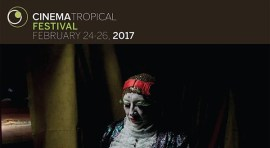 Cinema Tropical Festival at the Museum of the Moving Image in Queens from February 24 to 26