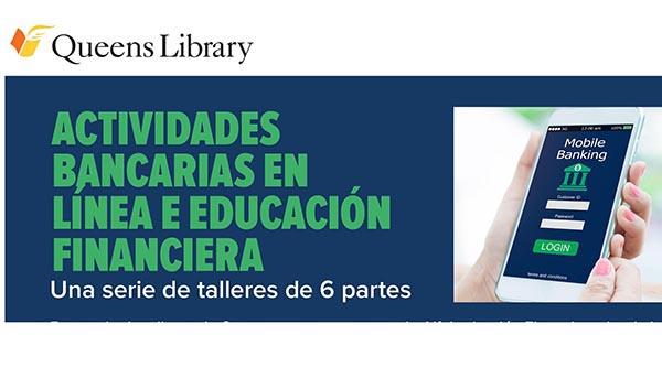 Biblioteca de Queens ofrece educación bancaria en línea y financiera gratuita