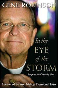 Bishop Gene Robinson of New Hampshire's book 'In the Eye of the Storm'
